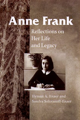 Anne Frank Reflections on Her Life and Legacy  2000 edition cover