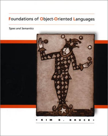Foundations of Object-Oriented Languages Types and Semantics  2002 9780262025232 Front Cover