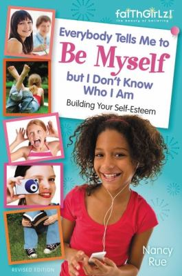 Everybody Tells Me to Be Myself but I Don't Know Who I Am   2013 (Revised) edition cover