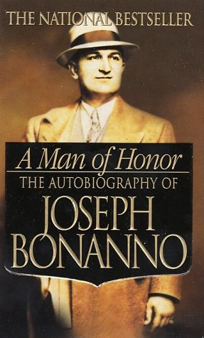 Man of Honor The Autobiography of Joseph Bonanno N/A 9780312979232 Front Cover