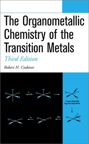 Organometallic Chemistry of the Transition Metals  3rd 2001 9780471184232 Front Cover
