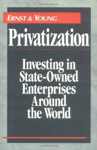 Privatization Investing in State-Owned Enterprises Around the World  1994 9780471593232 Front Cover