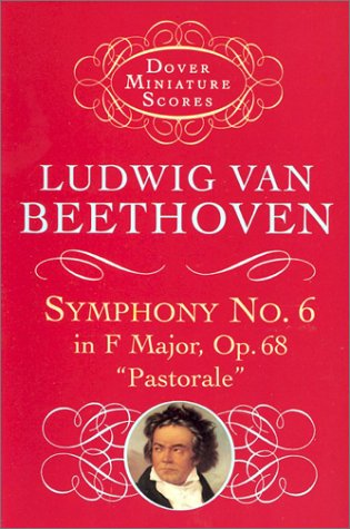 Symphony No. 6 in F Major, Op. 68, Pastorale  N/A 9780486401232 Front Cover