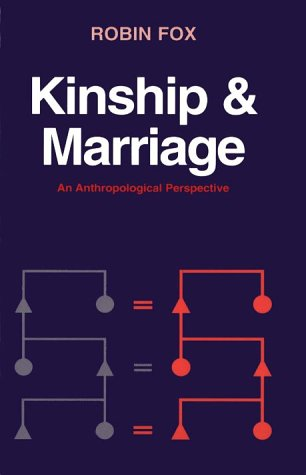Kinship and Marriage An Anthropological Perspective  1996 9780521278232 Front Cover