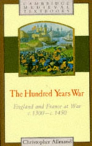 Hundred Years War England and France at War C.1300 - C.1450  1988 edition cover