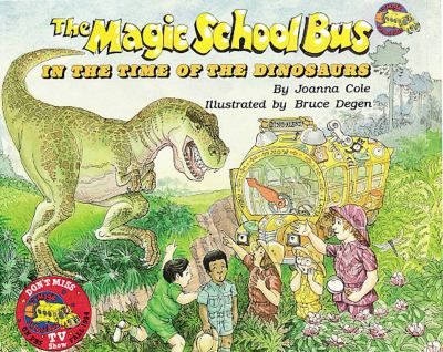 The Magic School Bus in the Time of the Dinosaurs:  2012 edition cover