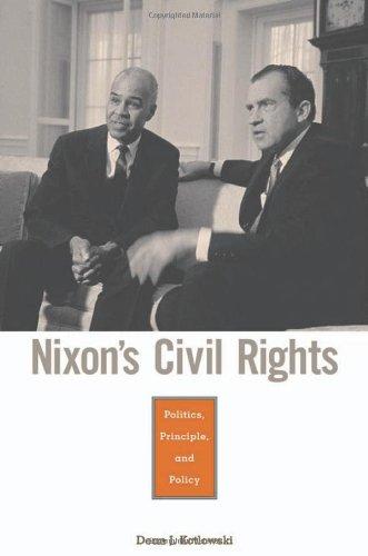 Nixon's Civil Rights Politics, Principle, and Policy  2001 edition cover
