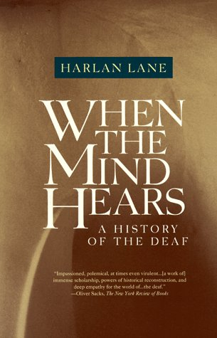 When the Mind Hears A History of the Deaf N/A edition cover