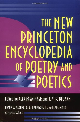 New Princeton Encyclopedia of Poetry and Poetics  3rd 1993 (Revised) 9780691021232 Front Cover