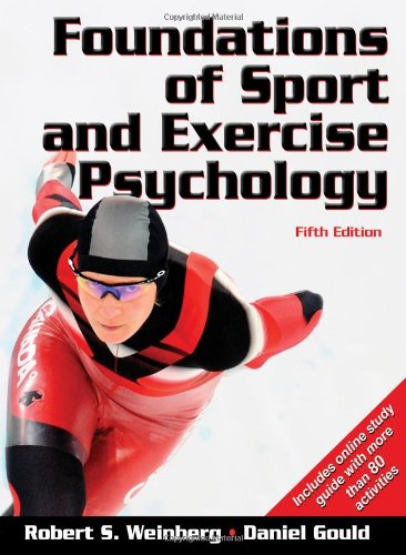 Foundations of Sport and Exercise Psychology  5th 2011 (Guide (Pupil's)) edition cover