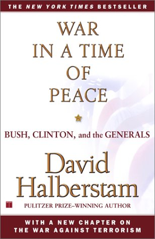War in a Time of Peace Bush, Clinton, and the Generals  2002 (Reprint) edition cover