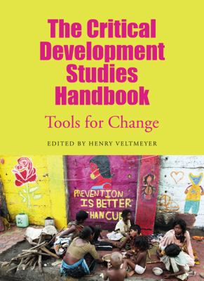 Critical Development Studies Handbook Tools for Change  2011 9780745331232 Front Cover