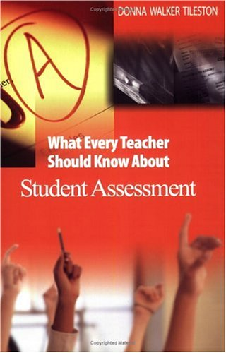 What Every Teacher Should Know about Student Assessment   2004 edition cover