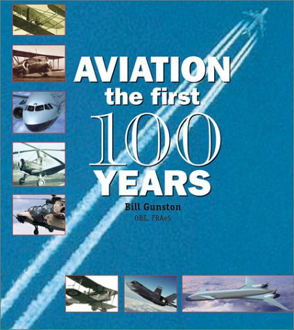 Aviation The First 100 Years  2002 9780764154232 Front Cover