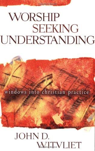Worship Seeking Understanding Windows into Christian Practice  2003 edition cover