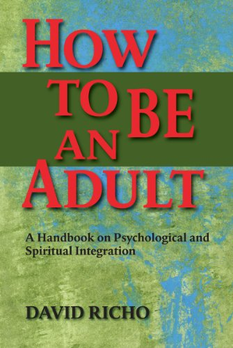 How to Be an Adult A Handbook on Psychological and Spiritual Integration N/A edition cover