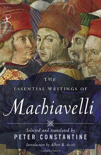 Essential Writings of Machiavelli   2007 9780812974232 Front Cover