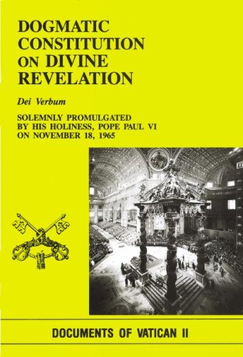 Dogmatic Constitution on Divine Revelation : Dei Verbum: Solemnly Promulgated on November 18, 1965, by His Holiness Pope Paul VI 1st edition cover