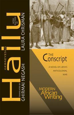 Conscript A Novel of Libya's Anticolonial War  2012 edition cover
