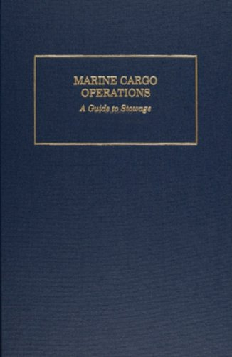 Marine Cargo Operations A Guide to Stowage 4th 2011 (Revised) edition cover