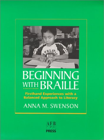 Beginning with Braille Firsthand Experiences with a Balanced Approach to Literacy  1999 edition cover