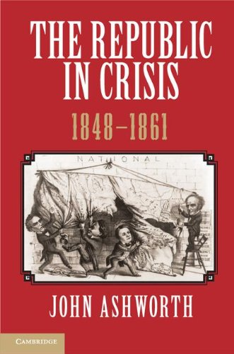 Republic in Crisis, 1848-1861   2012 9781107639232 Front Cover
