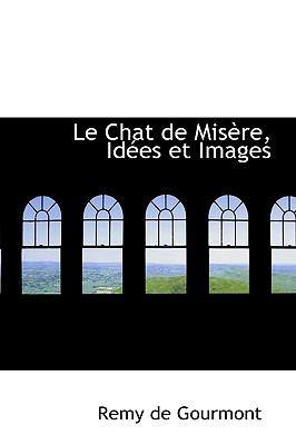 Chat de Misère, Idées et Images N/A 9781115041232 Front Cover