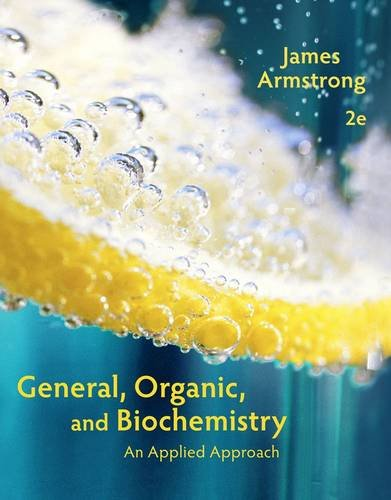 General, Organic, and Biochemistry: An Applied Approach 2nd 2014 edition cover