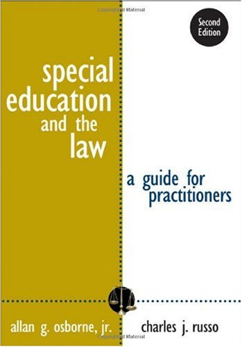 Special Education and the Law A Guide for Practitioners 2nd 2007 (Revised) edition cover