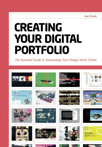 Creating Your Digital Portfolio The Essential Guide to Showcasing Your Design Work Online  2010 edition cover