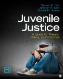 Juvenile Justice A Guide to Theory, Policy, and Practice 8th 2014 edition cover