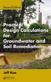 Practical Design Calculations for Groundwater and Soil Remediation, Second Edition  2nd 2014 (Revised) edition cover