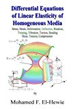 Differential Equations of Linear Elasticity of Homogeneous Media Theory of Linear Elasticity N/A 9781491219232 Front Cover