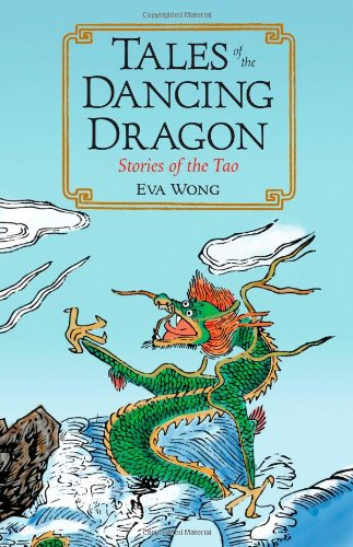 Tales of the Dancing Dragon Stories of the Tao  2007 9781590305232 Front Cover