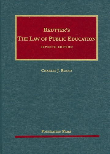 Reutter's the Law of Public Education  7th 2009 (Revised) edition cover