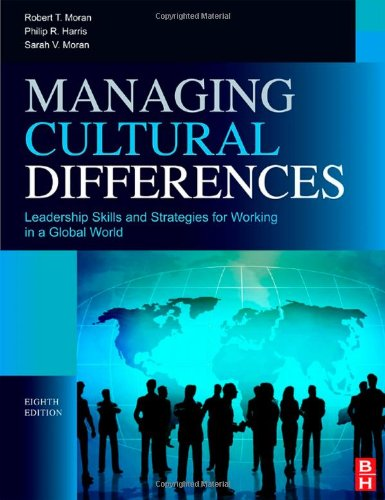 Managing Cultural Differences Leadership Skills and Strategies for Working in a Global World 8th 2011 (Revised) 9781856179232 Front Cover