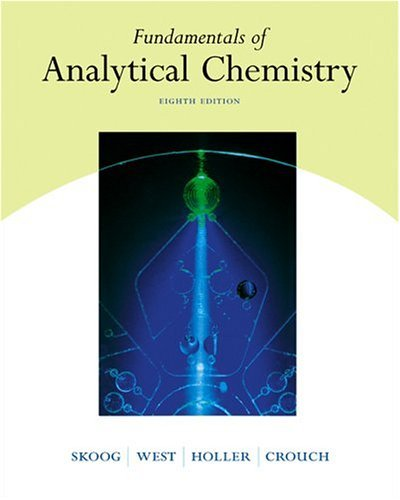 Fundamentals of Analytical Chemistry  8th 2004 9780030355233 Front Cover
