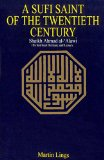 Sufi Saint of the Twentieth Century Shaik Ahmad Al-Alawi: His Spiritual Heritage and Legacy 2nd 1971 9780042970233 Front Cover