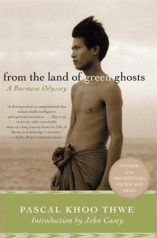From the Land of Green Ghosts A Burmese Odyssey N/A edition cover