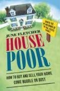 House Poor How to Buy and Sell Your Home Come Bubble or Bust N/A 9780060873233 Front Cover