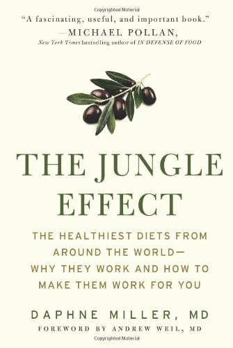 Jungle Effect Healthiest Diets from Around the World--Why They Work and How to Make Them Work for You N/A edition cover