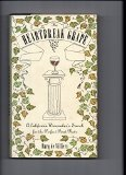 Heartbreak Grape : A California Winemaker's Search for the Perfect Pinot Noir N/A 9780062585233 Front Cover