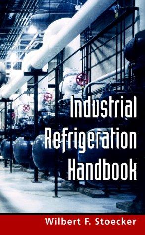 Industrial Refrigeration Handbook   1998 edition cover