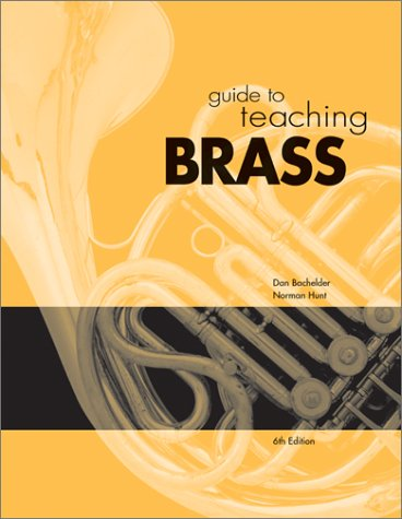 Guide to Teaching Brass  6th 2002 (Revised) edition cover