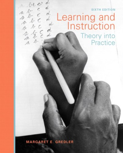 Learning and Instruction Theory into Practice 6th 2009 edition cover