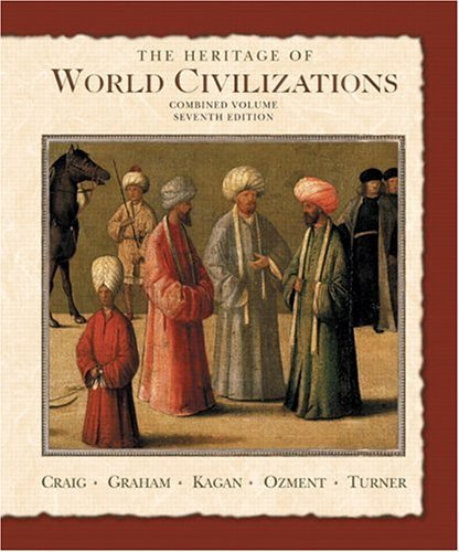 Heritage of World Civilizations Combined Volume 7th 2006 edition cover
