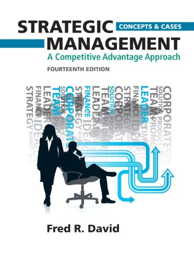 Strategic Management A Competitive Advantage Approach, Concepts and Cases 14th 2013 (Revised) edition cover
