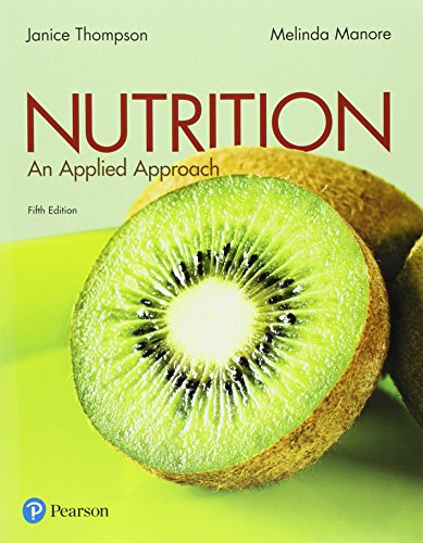 Nutrition: An Applied Approach  2017 9780134516233 Front Cover