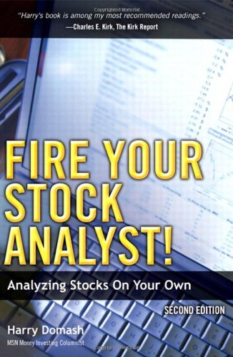 Fire Your Stock Analyst! Analyzing Stocks on Your Own 2nd 2010 9780137010233 Front Cover