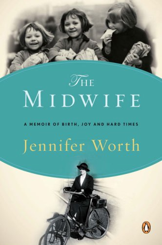 Midwife A Memoir of Birth, Joy, and Hard Times  2009 edition cover